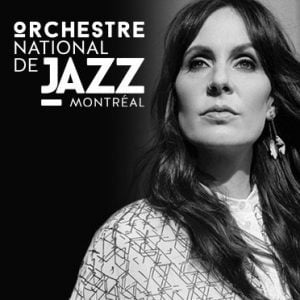 L'Orchestre national de jazz de Montréal et Elizabeth Shepherd, le 7 décembre - poigne de funk, gant de velours