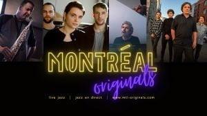 Montréal Originals - une série de concerts pré-enregistrés avec Yannick Rieu, Jean-Michel Pilc, Al McLean, Gentiane MG et +