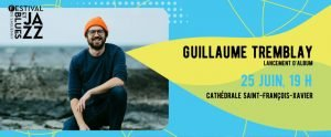 Guillaume Tremblay - 25 juin 2021