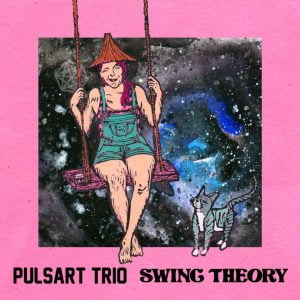 Pulsart Trio - Swing Theory
