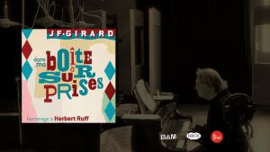 Jean Fernand Girard - Dans ma boite à surprises
